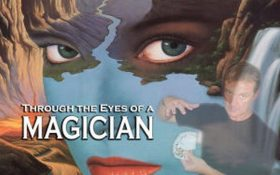 Through the Eyes of a Magician
